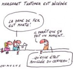 L'intransigeante Margaret Thatcher est morte - Dessin de Chimulus