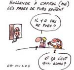 Pas de Pub pour le Président François Hollande sur M6 - Dessin de Chimulus