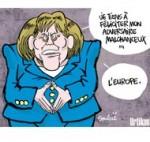 """""""Le pouvoir a un nom : Angela Merkel"""" - Dessin du jour de Soulcié"""