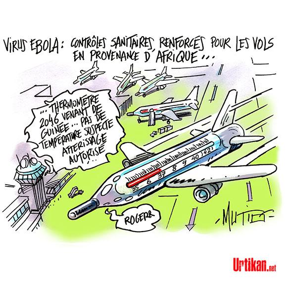 Ebola: premiers contrôles de passagers en France à Roissy - Dessin de Mutio