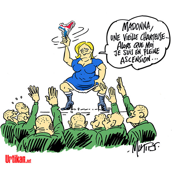 Marine Le Pen accepte finalement «avec plaisir» l'invitation de Madonna - Dessin de Mutio