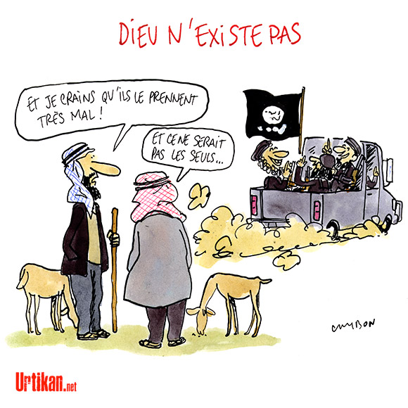 Daesh : Croyance dévoyée et fanatisme religieux - Dessin de Cambon