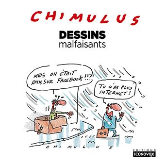 Couverture du Livre de dessins Dessins malfaisants du dessinateur Chimulus