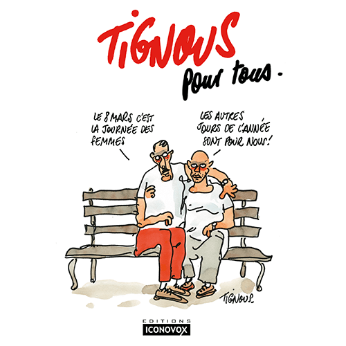 Couverture du Livre Tignous pour tous du dessinateur TIGNOUS
