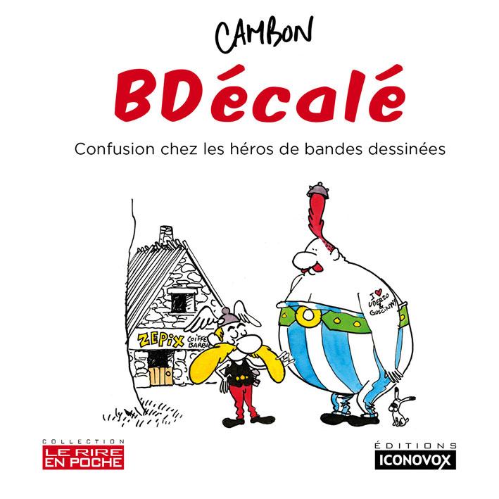 Couverture du Livre de dessins BDécalé du dessinateur CAMBON
