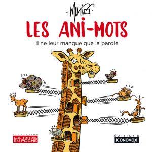 Couverture du Livre de dessins Les ani-mots du dessinateur MUTIO