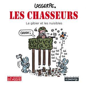 Couverture du Livre de dessins Les chasseurs du dessinateur LASSERPE
