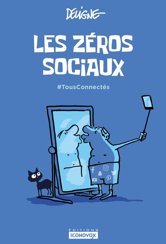 Couverture du Livre de dessins Les zéros sociaux du dessinateur DELIGNE